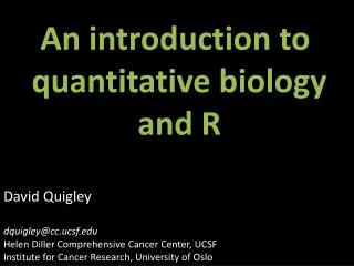 An introduction to  quantitative biology and R
