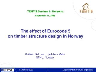 The effect of Eurocode 5 on timber structure design in Norway