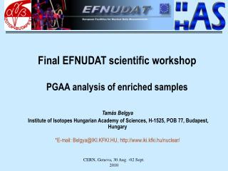 Final EFNUDAT scientific workshop PGAA analysis of enriched samples