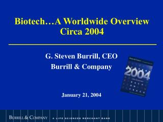 Biotech…A Worldwide Overview Circa 2004