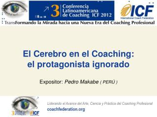 El Cerebro en el Coaching:            el protagonista ignorado