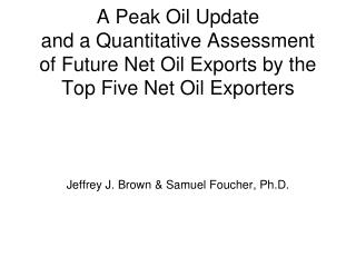 Jeffrey J. Brown & Samuel Foucher, Ph.D.