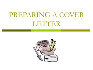 PREPARING A COVER LETTER