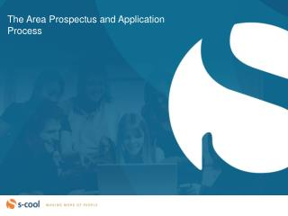 The Area Prospectus and Application Process
