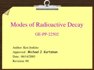 Modes of Radioactive Decay GE-PP-22502