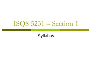 ISQS 5231 – Section 1