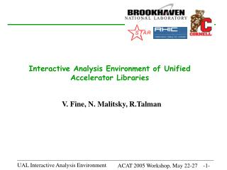 Interactive Analysis Environment of Unified Accelerator Libraries