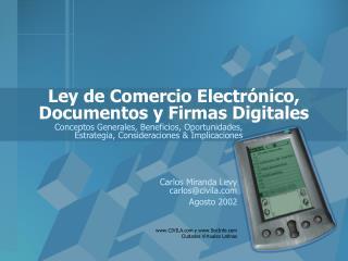 Ley de Comercio Electrónico, Documentos y Firmas Digitales