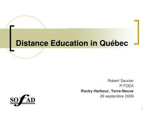 Distance Education in Québec