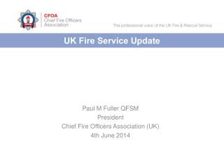 UK Fire Service Update