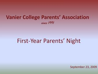 Vanier College Parents' Association since 1991