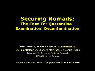 Securing Nomads: The Case For Quarantine,  Examination, Decontamination
