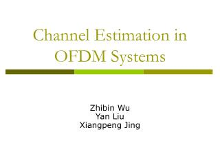 Channel Estimation in OFDM Systems