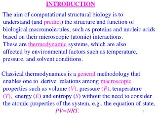 INTRODUCTION The aim of computational structural biology is to