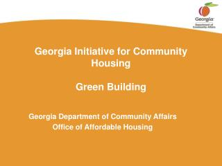 Georgia Initiative for Community Housing Green Building