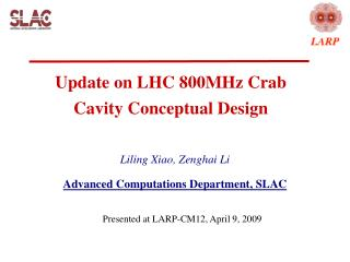 Update on LHC 800MHz Crab Cavity Conceptual Design