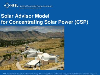 Solar Advisor Model for Concentrating Solar Power (CSP)