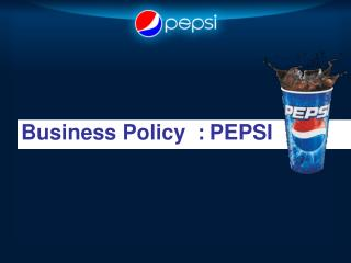 Business Policy  : PEPSI