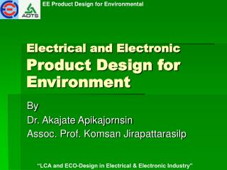Electrical and Electronic  Product Design for Environment