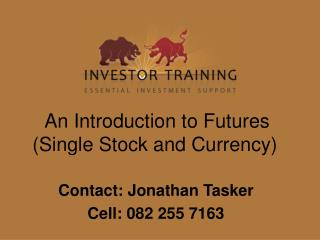 An Introduction to Futures Single Stock and Currency