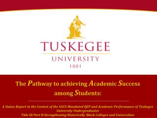The  P athway to achieving  A cademic  S uccess  among  S tudents:
