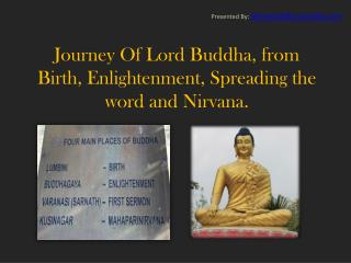 Journey of Lord Buddha to Nirvana Through Buddhist Tours