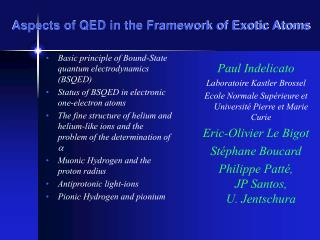 Aspects of QED in the Framework of Exotic Atoms