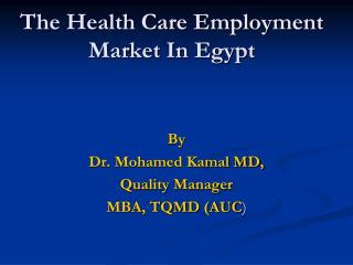 The Health Care Employment Market In Egypt