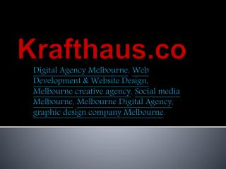 krafthaus.co - Digital Agency Melbourne, Web Development & W