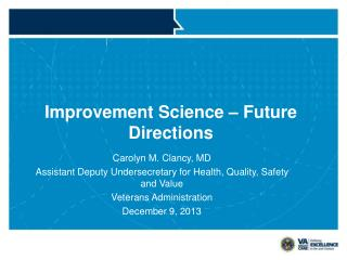 Improvement Science – Future Directions