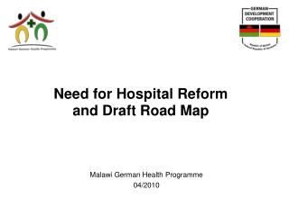 Need for Hospital Reform  and Draft Road Map