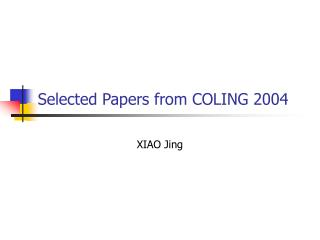 Selected Papers from COLING 2004