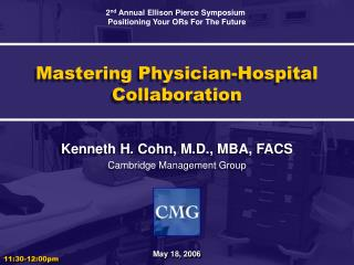 Mastering Physician-Hospital Collaboration