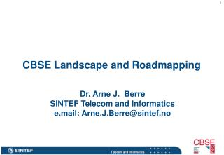 CBSE Landscape and Roadmapping