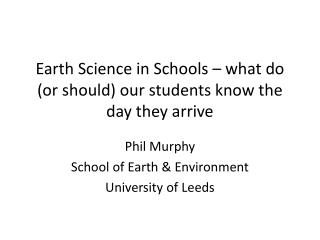 Earth Science in Schools – what do (or should) our students know the day they arrive