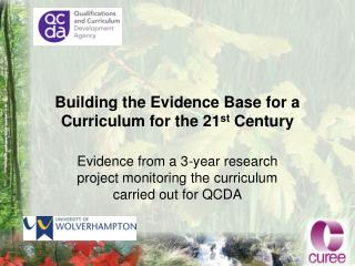 Building the Evidence Base for a Curriculum for the 21 st  Century