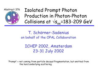 Isolated Prompt Photon Production in Photon-Photon Collisions at  s ee =183-209 GeV