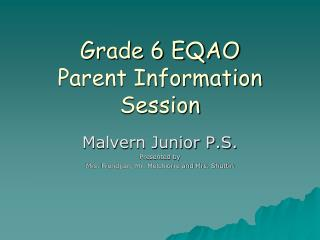 Grade 6 EQAO  Parent Information Session
