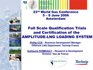 23 rd  World Gas Conference 5 – 9 June 2006 Amsterdam