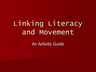 Linking Literacy and Movement