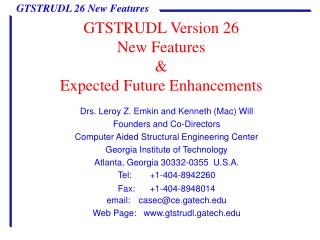 GTSTRUDL Version 26 New Features & Expected Future Enhancements