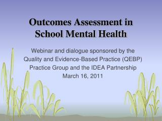 Outcomes Assessment in School Mental Health