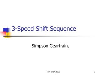 3-Speed Shift Sequence