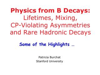 Physics from B Decays: Lifetimes, Mixing,  CP-Violating Asymmetries and Rare Hadronic Decays