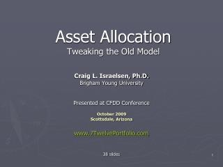 Asset Allocation Tweaking the Old Model