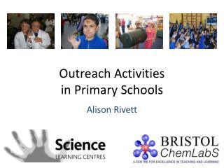 Outreach Activities                 in Primary Schools