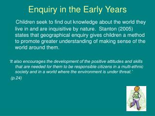 Enquiry in the Early Years