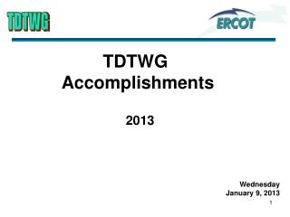 TDTWG   Accomplishments