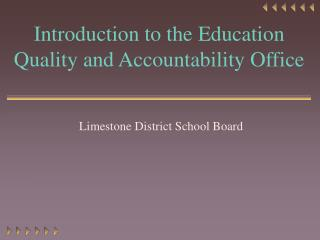 Introduction to the Education Quality and Accountability Office