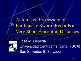 Automated Processing of Earthquake Swarm Records at Very Short Epicentral Distances